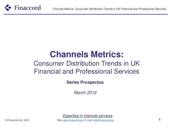 Series prospectus channels metrics consumer distribution trends in uk financial and professional services