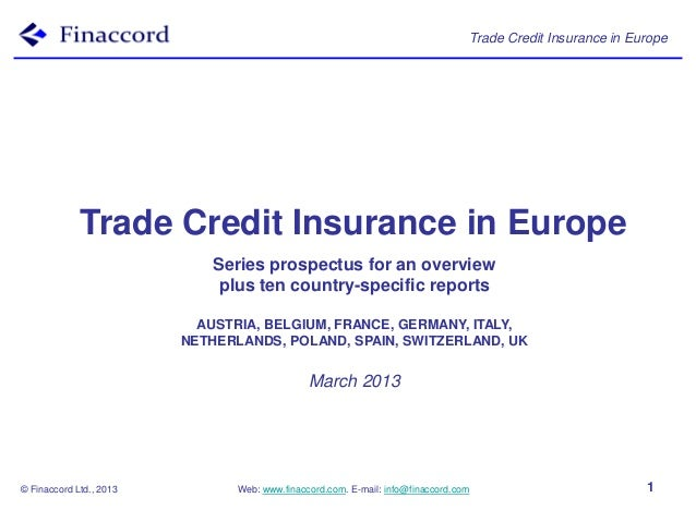 Trade Credit Insurance in Europe             Trade Credit Insurance in Europe                            Series prospectus...
