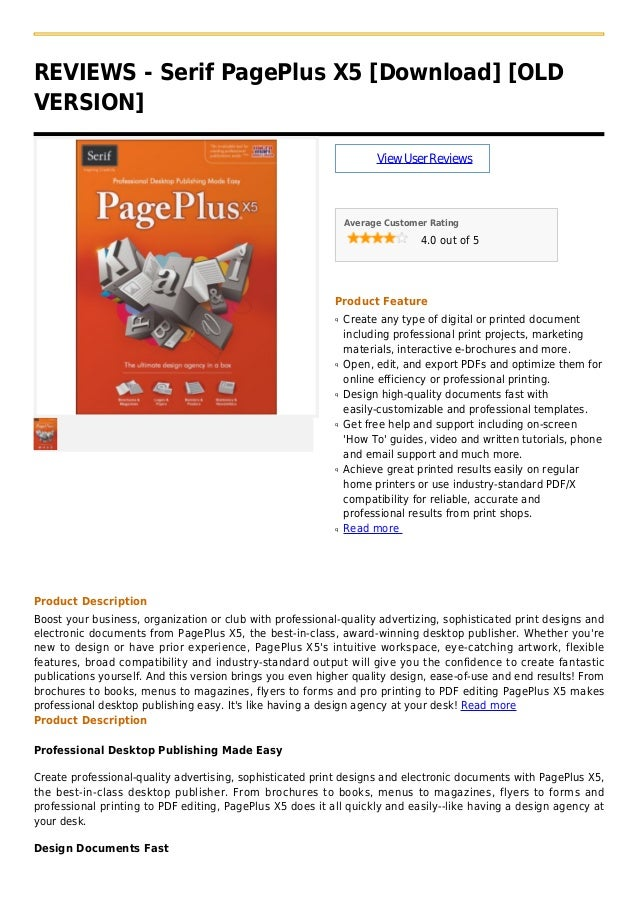 REVIEWS - Serif PagePlus X5 [Download] [OLDVERSION]ViewUserReviewsAverage Customer Rating4.0 out of 5Product FeatureCreate...