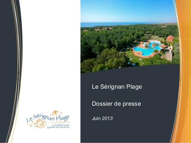 Le Sérignan Plage | Yelloh! Village | Dossier de presse juin 2013