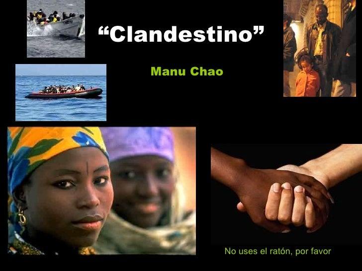 """"""" Clandestino"""" Manu Chao No uses el ratón, por favor"""