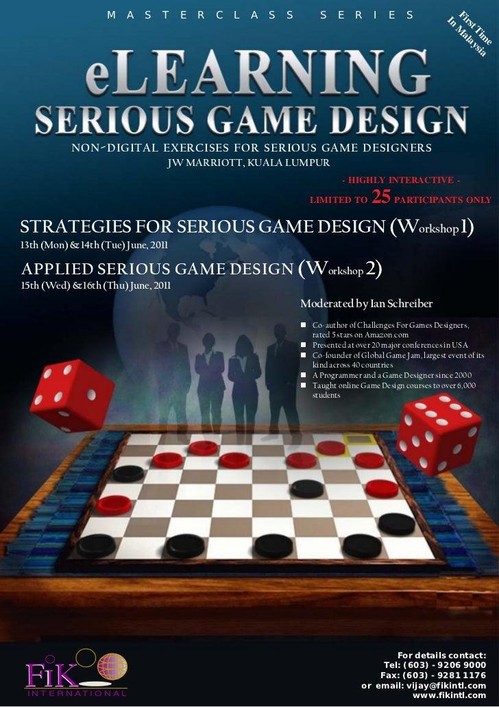 Serious Game Design  June 2011