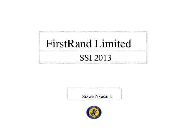 FirstRand Limited      SSI 2013       Sizwe Nxasana