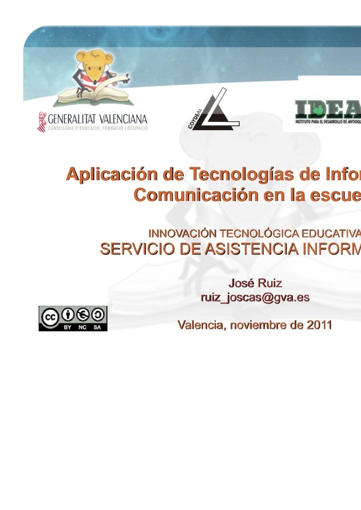 Aplicación de Tecnologías de Información y        Comunicación en la escuela         INNOVACIÓN TECNOLÓGICA EDUCATIVA   SE...