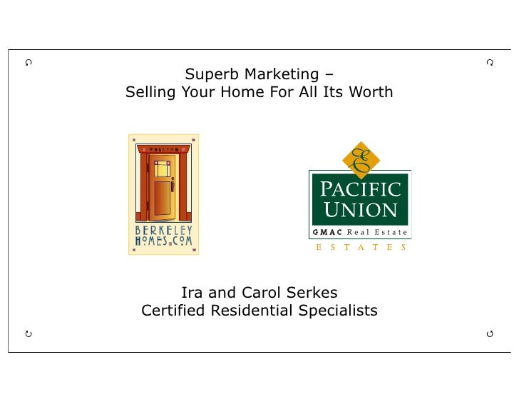                                                      Superb Marketing –    Selling Your Home For All Its Worth          ...