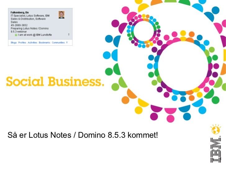 Så er lotus notes domino 8.5.3 kommet