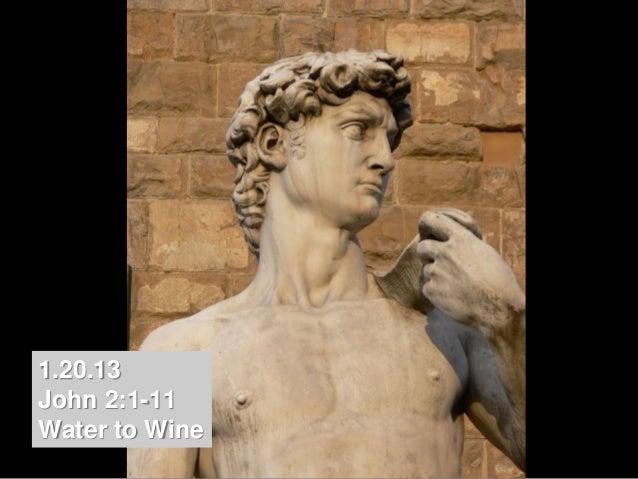 1.20.13John 2:1-11Water to Wine
