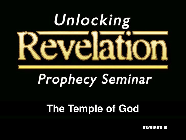 The Temple of God<br />Seminar 12<br />