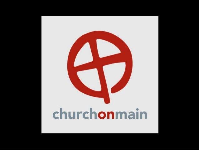 Church on Main: The Church as the Wisdom of God