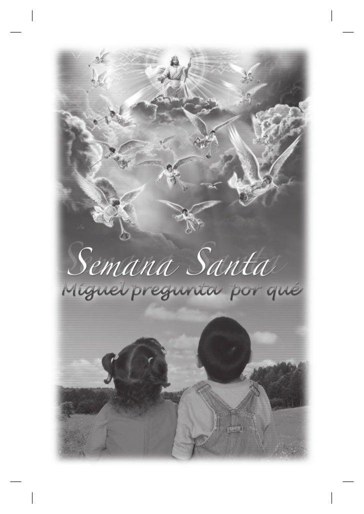 Semana Santa Infantil   |   Miguel pregunta por quê