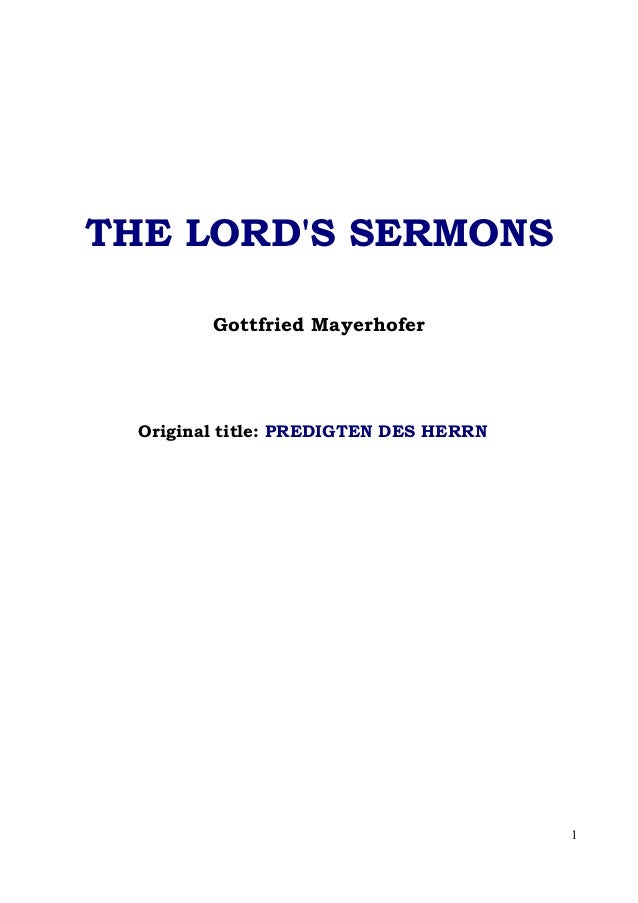 THE LORDS SERMONS         Gottfried Mayerhofer  Original title: PREDIGTEN DES HERRN                                        1
