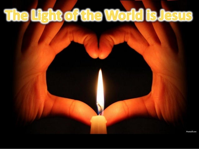 The Light of the World is Jesus