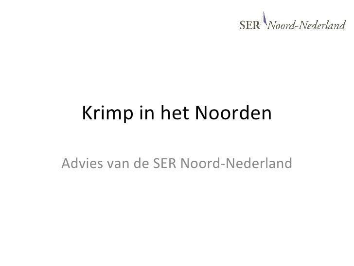 stand van zaken Krimpadvies SER Noord - Nederland 2010