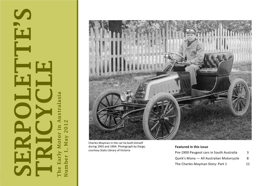 SERPOLETTE'STRICYCLE           The Early Motor in Australasia                   Number 1, May 2012                        ...