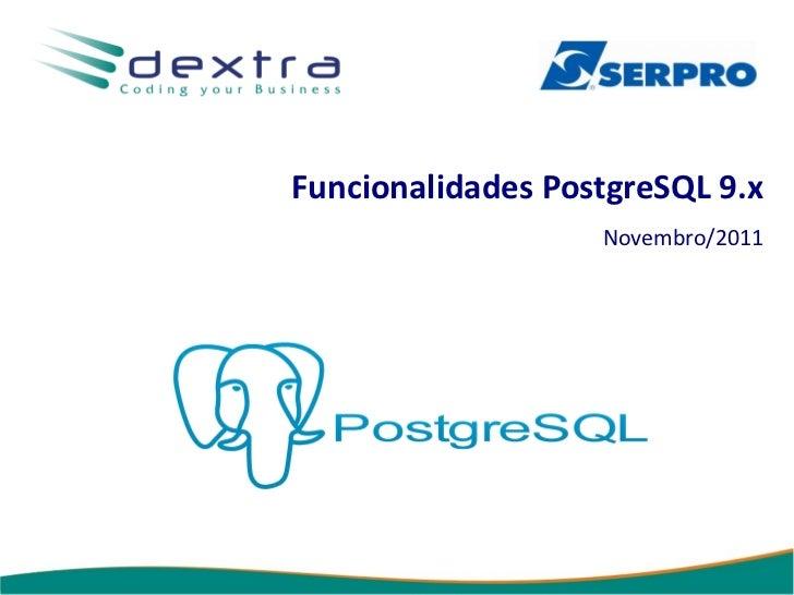 Funcionalidades das versões 9.x do PostgreSQL