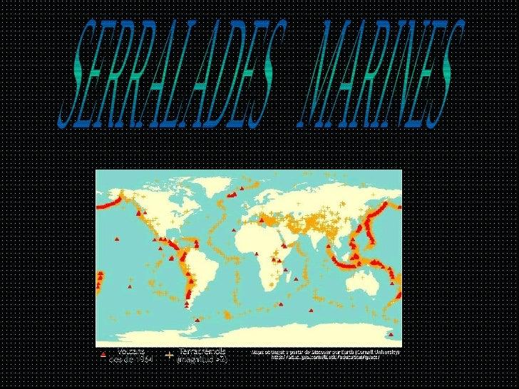 Serralades Marines