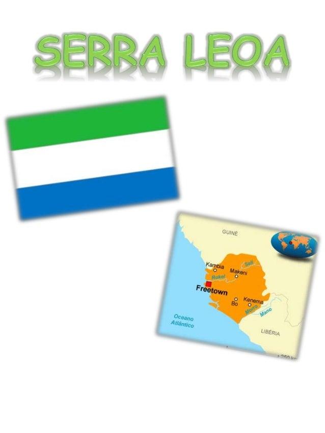 Descoberta pelo navegador português Pedro de Sintra em 1460, Serra Leoa era,  então, habitada pelos Temnes. A primeira ati...