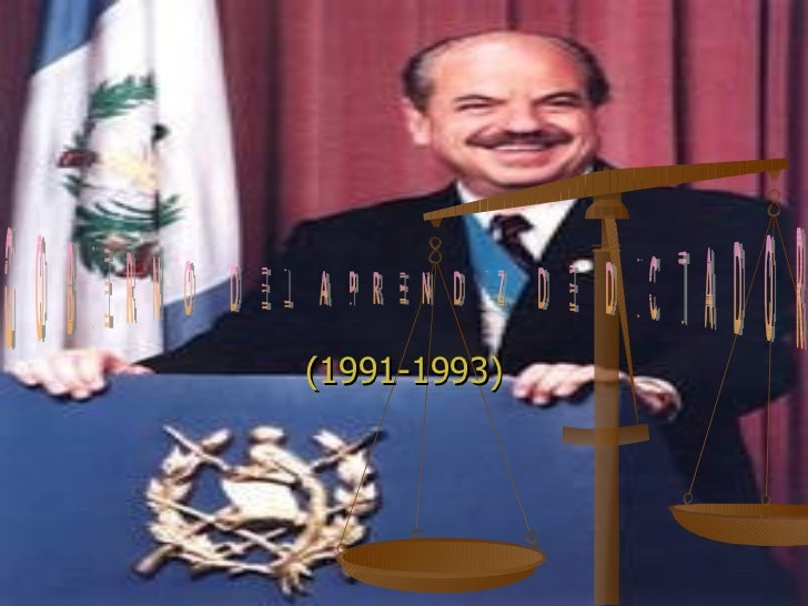 (1991-1993) GOBIERNO DEL APRENDIZ DE DICTADOR