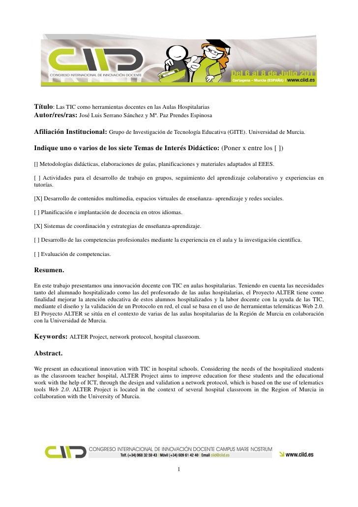 Título: Las TIC como herramientas docentes en las Aulas HospitalariasAutor/res/ras: José Luis Serrano Sánchez y Mª. Paz Pr...