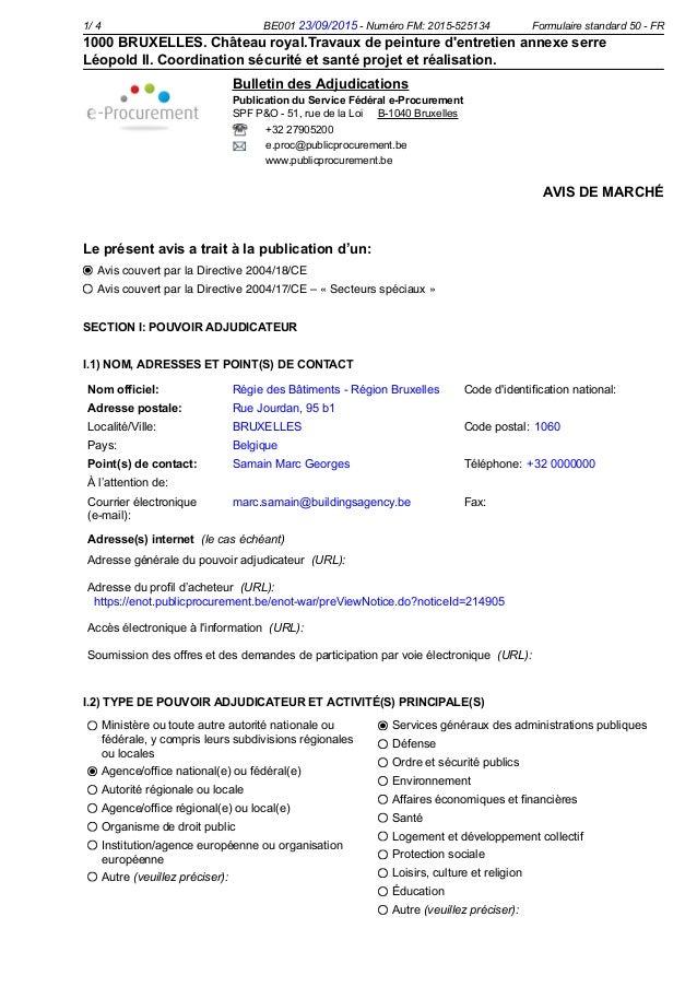 Avis couvert par la Directive 2004/18/CE Avis couvert par la Directive 2004/17/CE – « Secteurs spéciaux »