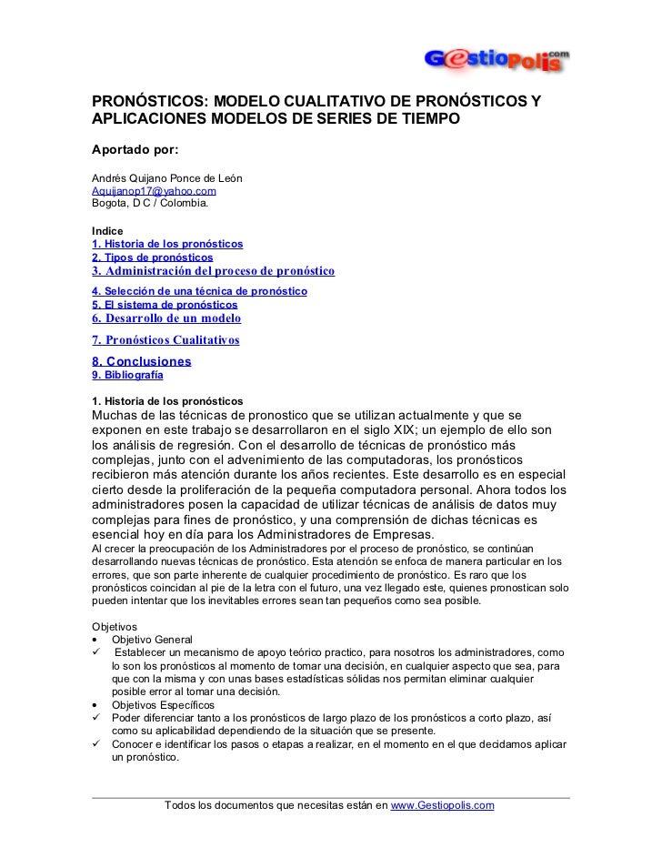 PRONÓSTICOS: MODELO CUALITATIVO DE PRONÓSTICOS YAPLICACIONES MODELOS DE SERIES DE TIEMPOAportado por:Andrés Quijano Ponce ...