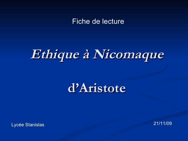 Ethique à Nicomaque d'Aristote Fiche de lecture Lycée Stanislas  21/11/09