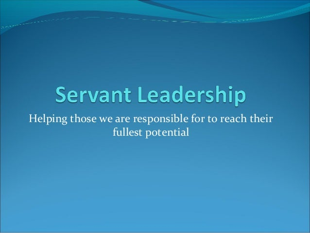 Helping those we are responsible for to reach their fullest potential