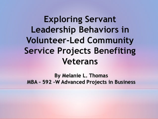 servant leadership influence on student mentoring essay Essays and speeches, servant leadership: as first defined by greenleaf thousands of students at colleges and the institution as servant, greenleaf wrote.