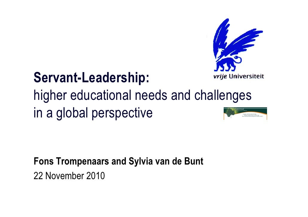 Servant-Leadership: higher educational needs and challenges in a global perspective