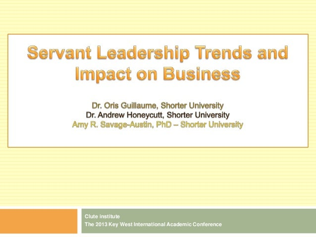 Servant leadership trends and impact on business  2.13