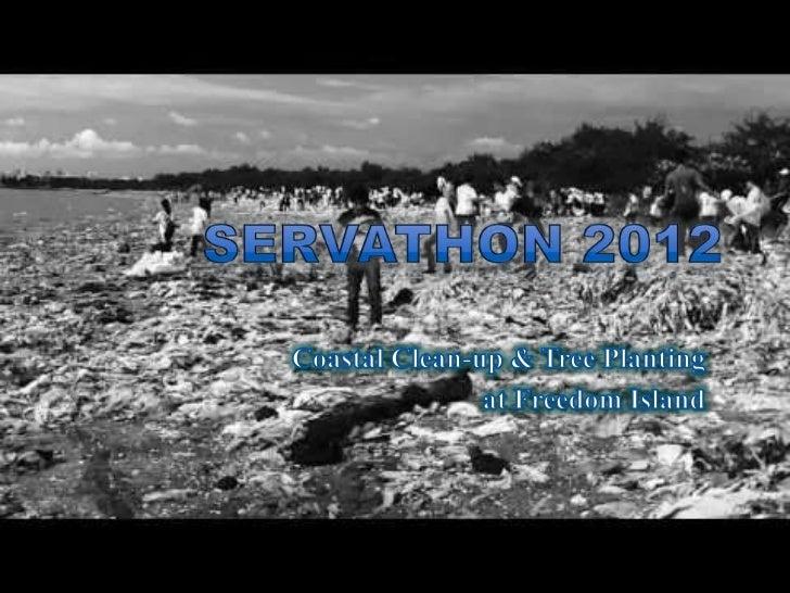 Servathon 2012 at Freedom Island