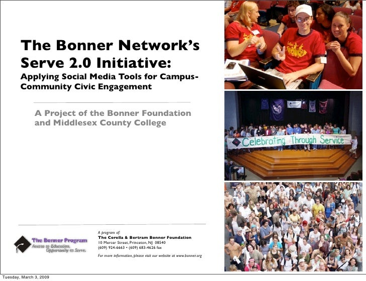 The Bonner Network's         Serve 2.0 Initiative:         Applying Social Media Tools for Campus-         Community Civic...