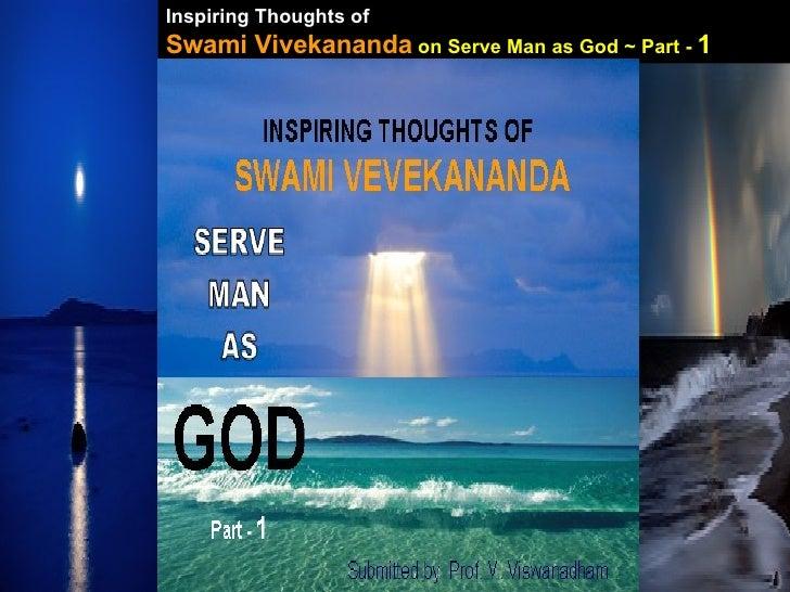 Inspiring Thoughts of   Swami Vivekananda   on Serve Man as God ~ Part -  1
