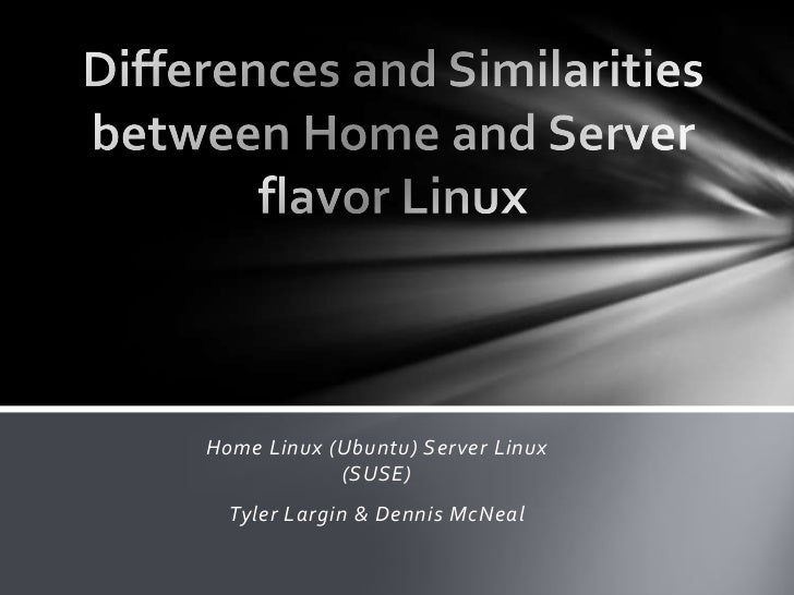 Server and home linux