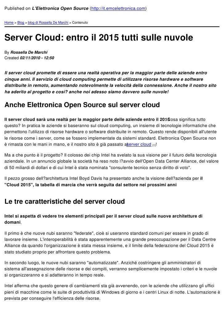 Published on LElettronica Open Source (http://it.emcelettronica.com)Home > Blog > blog di Rossella De Marchi > ContenutoSe...