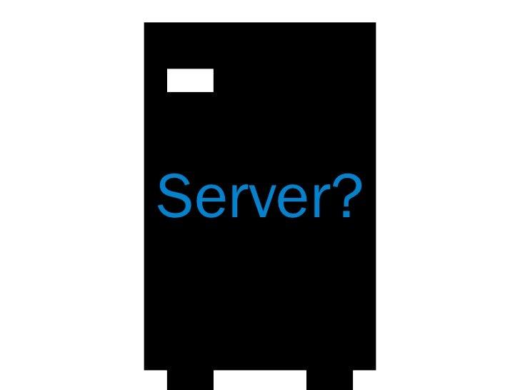 Server?