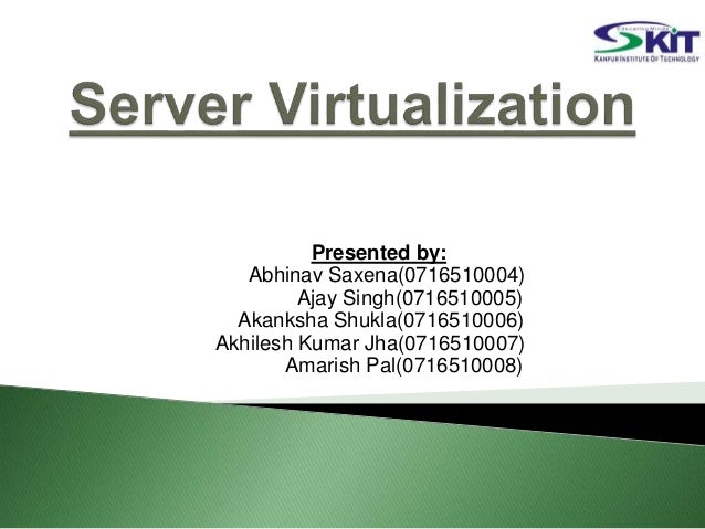 Presented by: Abhinav Saxena(0716510004) Ajay Singh(0716510005) Akanksha Shukla(0716510006) Akhilesh Kumar Jha(0716510007)...