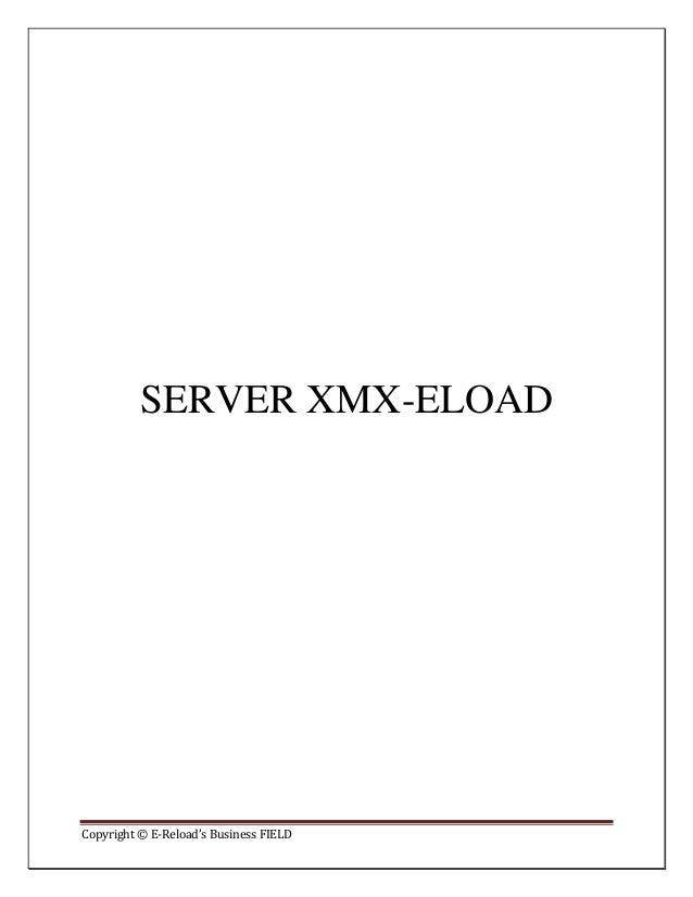 Copyright © E-Reload's Business FIELDSERVER XMX-ELOAD
