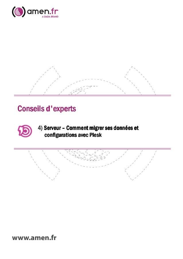 Conseils dexpertsConseils dexpertsConseils dexpertsConseils dexperts4444)))) ServeurServeurServeurServeur –––– Comment mig...