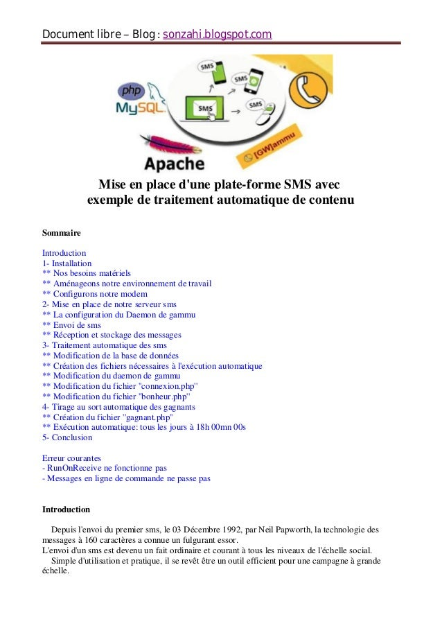Document libre Blog sonzahi.blogspot.com Mise en place d'une plate-forme SMS avec exemple de traitement automatique de con...
