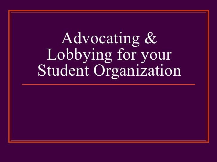 Advocating & Lobbying for your Student Organization