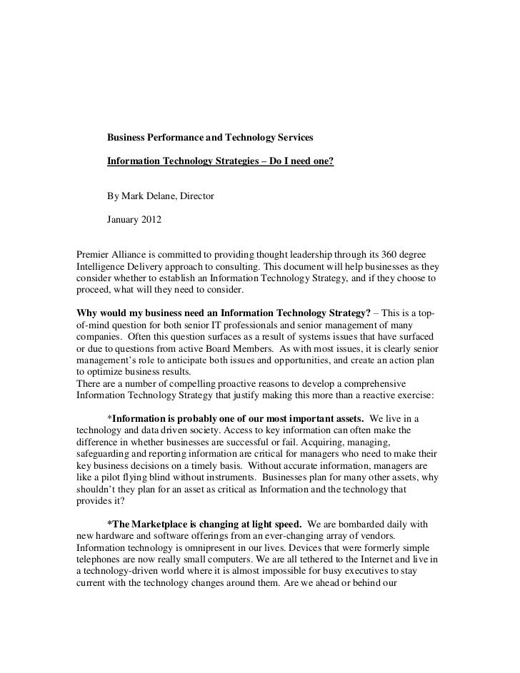 Business Performance and Technology Services       Information Technology Strategies – Do I need one?       By Mark Delane...