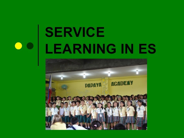 Service Learning Projects in the ES at ISM