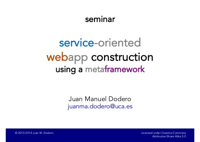 Service-oriented webapp construction using a web metaframework