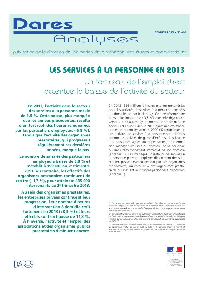 Analyses Dares publication de la direction de l'animation de la recherche, des études et des statistiques En 2013, l'activ...