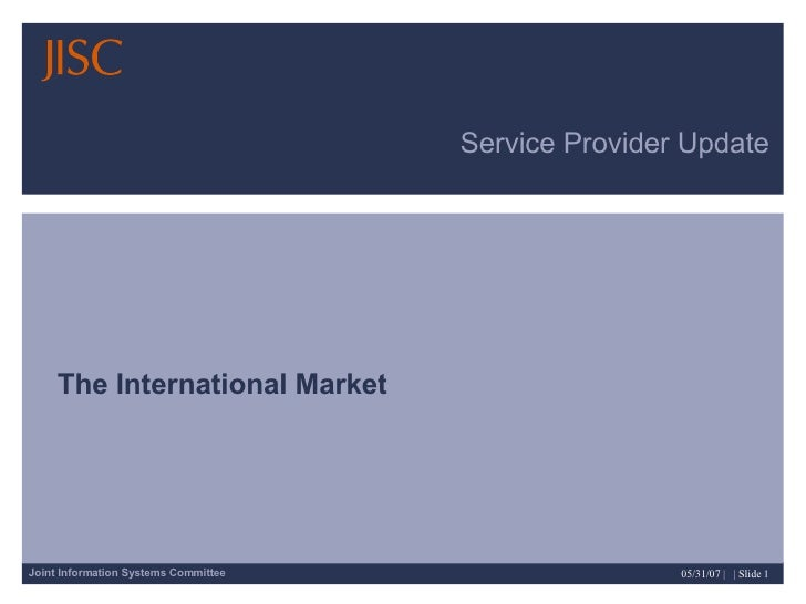 Service Provider Update The International Market