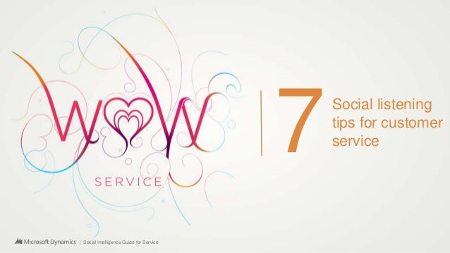 | Social Intelligence Guide for Service 7Social listening tips for customer service