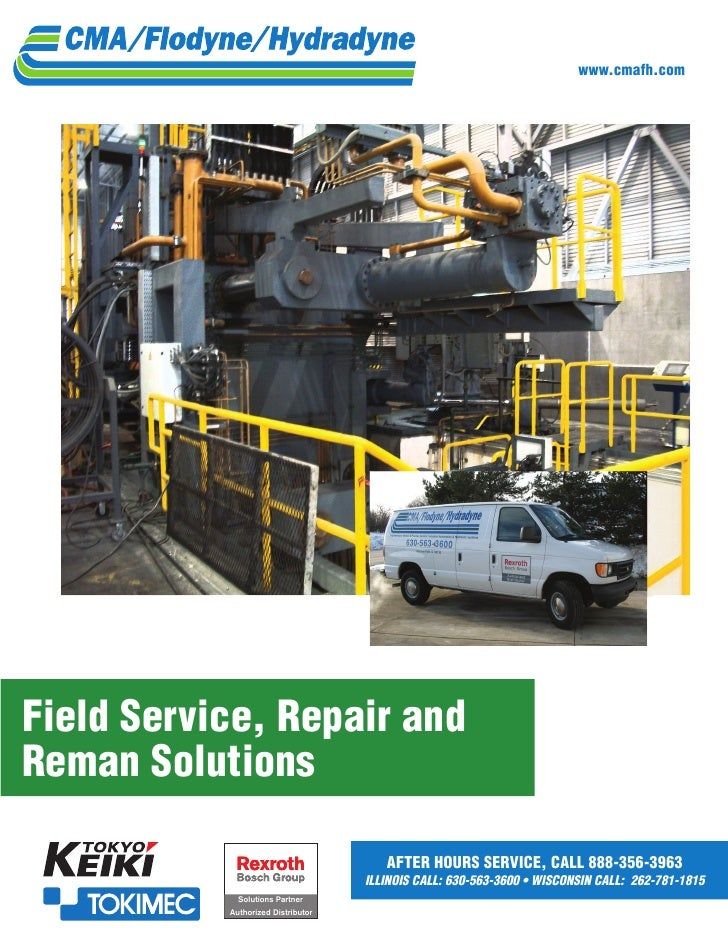 www.cmafh.comField Service, Repair andReman Solutions                                       AFTER HOURS SERVICE, CALL 888-...