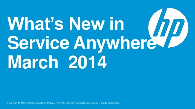 Service Anywhere What's New March 2014