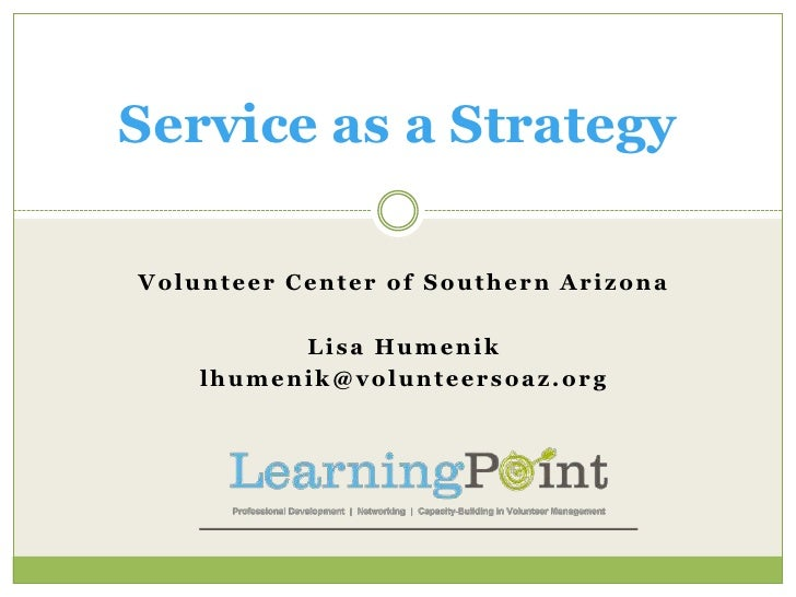 Service as a Strategy - Arizona Summit